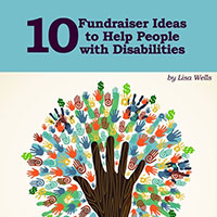 "Request a book ""10 Fundraiser Ideas for People with Disabilities"""
