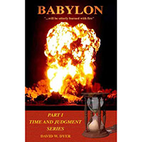 Request A Free Hard Copy Of A Book Titled 'Babylon' By David W. Dyer